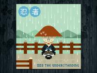 Ninja Project day #003 The Understanding