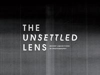 The Unsettled Lens (Option 01)