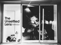 The Unsettled Lens (Window Display)
