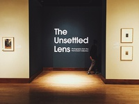The Unsettled Lens (Gallery Title/Entry)