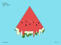 So hot that i melt_Watermelon