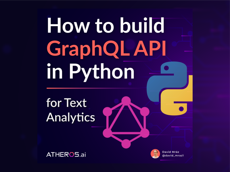 How to Build GraphQL API for Text Analytics in Python ux ai artificial intelligence machine learning identity python typography vector flat web minimal branding article