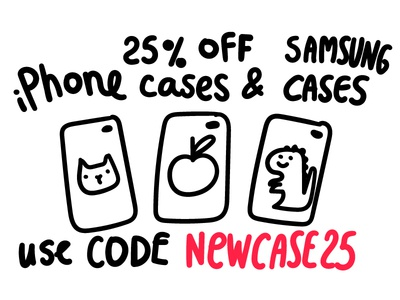 25% OFF iPhone and Samsung cases
