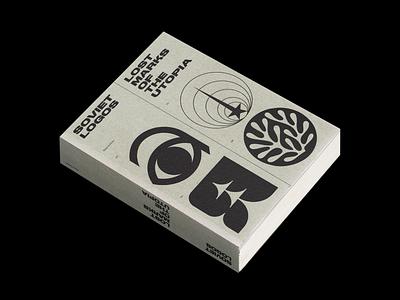 Soviet Logos: Lost Marks of the Utopia symbols trademark history ussr soviet book cover books symbol mark logos logotype logo book