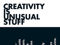 Creativity is unusual stuff