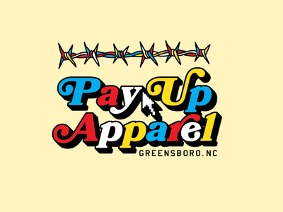 Pay Up Apparel Design
