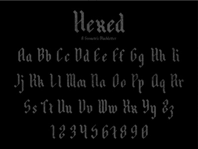 Hexed: A Geometric Blackletter