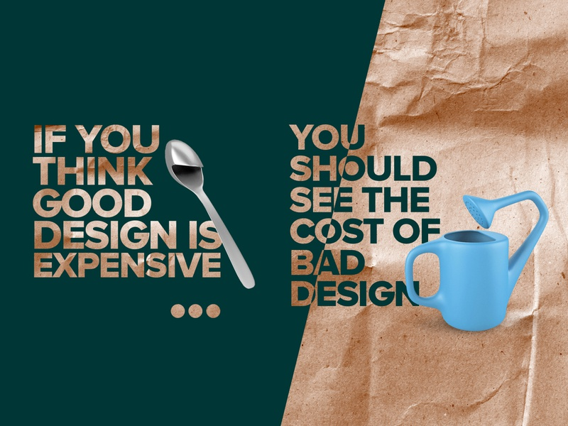 If you think good design is expensive... typography illustration photoshop quote paper texture paper craft craft paper contrast texture poster humor humour good design