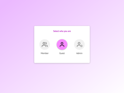 Daily UI practice - 064 Select user type