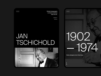 Jan Tschichold | Biography page page web ui ux coloumn dark black composition grid tablet ipad quote name time years biography typogaphy design graphic swiss