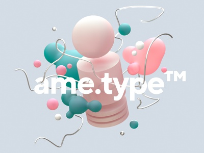 ame.type KV fun abstract redshift3d c4d render cinema 4d 3d typogaphy kv branding key visual
