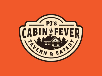 Cabin Fever Sign