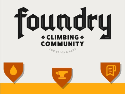 Foundry Climbing Gym illustration badge badge design iconography logo yellow logo branding typography black cream orange yellow fantasy hand lettering blackletters blackletter foundry