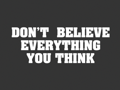 Dont Believe Everything You Think By Damien Van Holten Dribbble