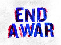 End A War