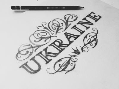 Ukraine lettering typography design sketch flourishes ukraine