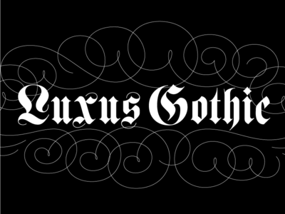 Luxus Gothic lettering typography gothic font black letter design typeface elegant beautiful classic