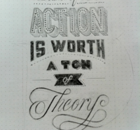 An Ounce of Action is worth a ton of theory