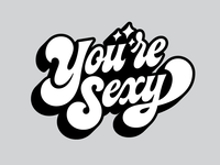 You're Sexy