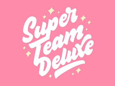 Super Team Deluxe Script & Stars & Shit fun juicy thick creamy round corners script
