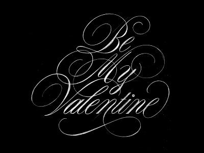 Be My Valentine sketch pencil graphite sketch sophisticated elegant beautiful flourishes design script lettering