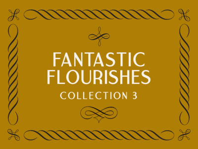 The Third Fantastic Flourishes Collection