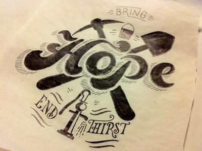 Bring Hope, End Thirst (Sketch)