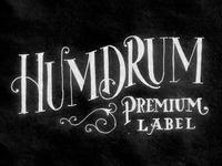 Humdrum Premium Label