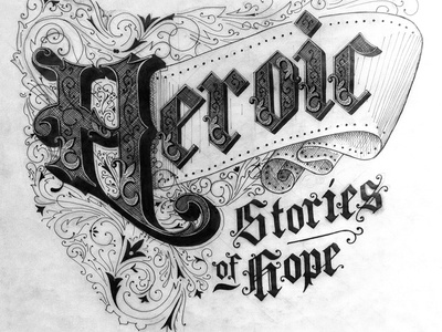 Heroic Sketch sketch typography drop cap illuminated filigree decoration banner illustration process ornate lettering design inspiration sevenly t-shirt art