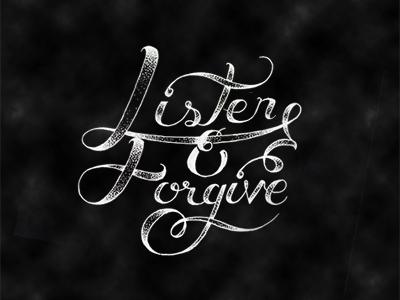 Listen & Forgive