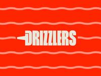 Came Through Drizz'n