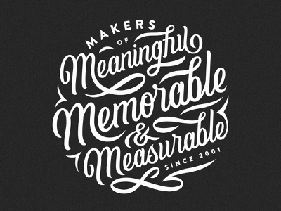 Meaningful, Memorable, & Measurable ampersand contained circle swash script branding type typography lettering