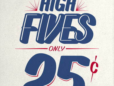 High Fives screen print silkscreen serigraph print printmaking poster advertisement type typography lettering sign painting