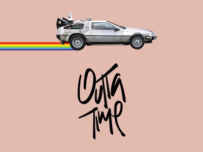 Outta Time time travel mcfly delorean design lettering 80s back to the future bttf