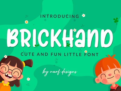 Brickhand logotype branding font design handwritten school fun kids cute font