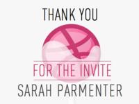 Dribbble Thank You – Sarah Parmenter