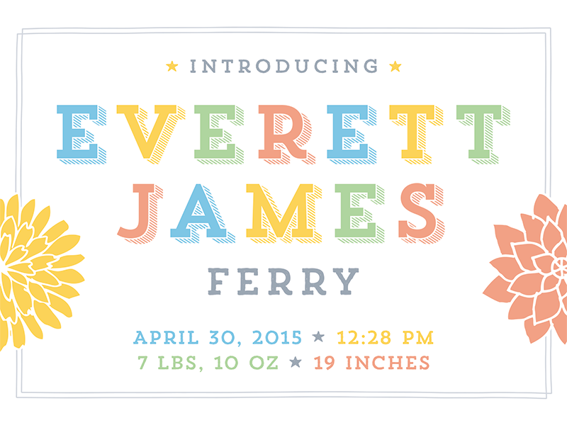 Everett James Ferry - Final announcement baby birth