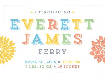 Everett James Ferry - Final announcement baby birth