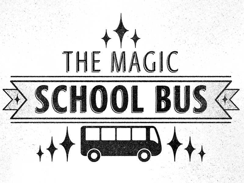Magic School Bus By Justin Von Hanna On Dribbble