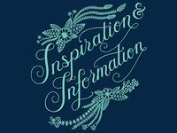 Inspiration & Information