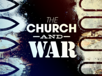 The Church & War