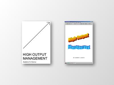 High Output Management brutalism brutalist book books graphic design book cover