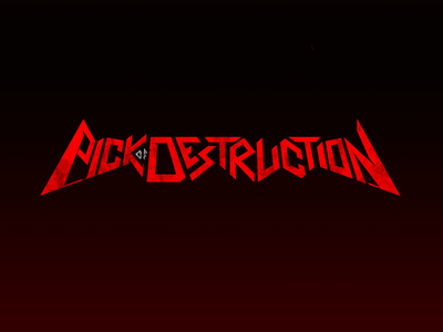 Pick of Destruction album rock and roll heavy metal main title title typography