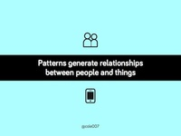 Patterns Generate Relationships