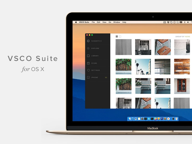 VSCO suite for OS X by Suganth on Dribbble