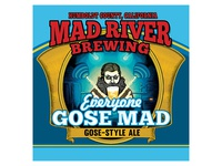 Mad River Brewing Co. Everyone Goes Mad