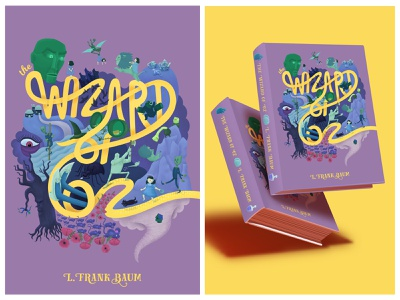 The Wizard of Oz Book Cover Design typography typography art handlettering modern classic book cover design book cover childrens illustration children book illustration childrens book kidlitillustration kidlitart kidlit sci-fi fantasy design illustration digital illustration