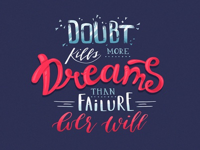 Lettering: Doubt Kills Dreams letters font procreate poster pro ipad typography quote calligraphy modern handlettering lettering