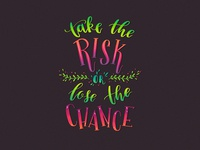 Lettering: Take the Risk