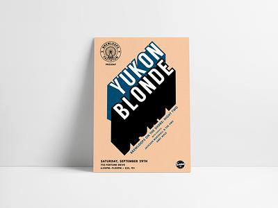 Yukon Blonde Gig Poster illustrator poster design typography design layout design gig poster minimal design poster print vector music print design